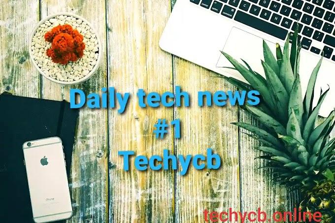टेक न्यूज़ रोज़ (daily tech news ) #1 techycb