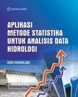 APLIKASI METODE STATISTIKA UNTUK ANALISIS DATA HIDROLOGI