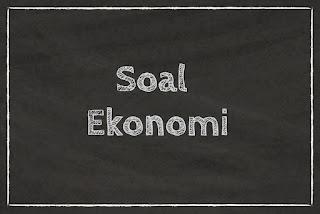 Soal Ekonomi Kelas 10 Tentang Permintaan dan Penawaran