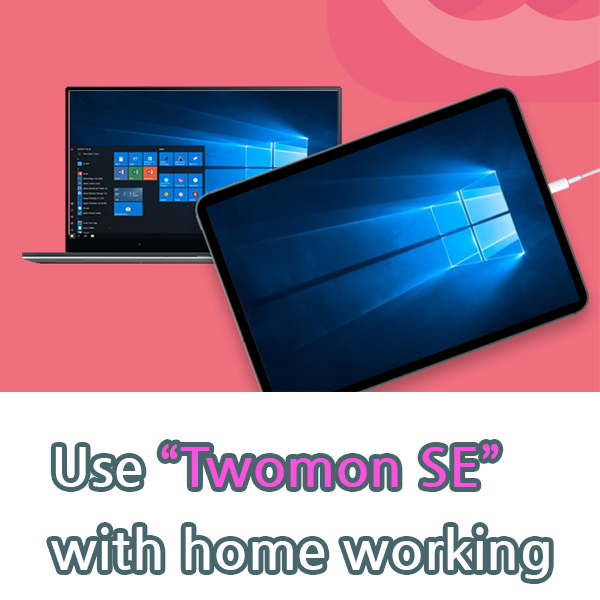 """Use dual monitor """"Twomon"""" when working at home :)"""