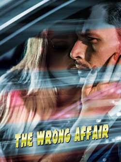 The Wrong Affair (2019)