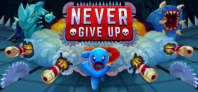 Never Give Up-PLAZA