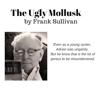 The Ugly Mollusk