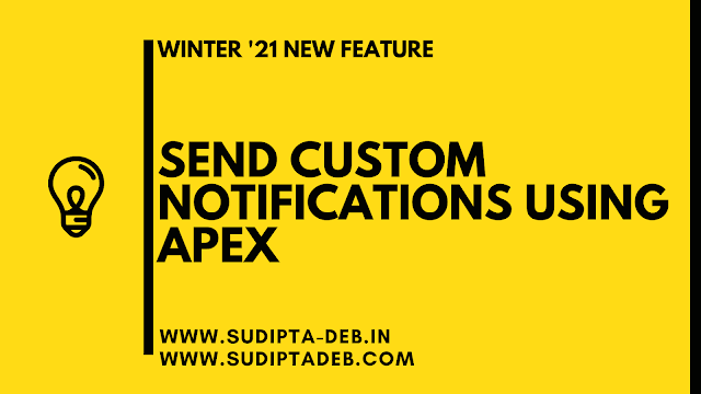 Send Custom Notifications Using Apex