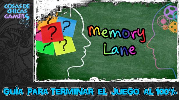 Guía Memory Lane para completar el juego al 100%