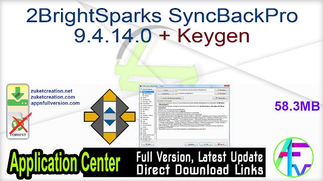 2BrightSparks SyncBackPro 9.4.14.0 + Keygen