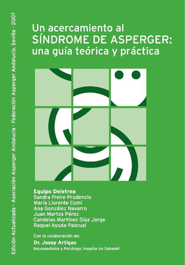 Un acercamiento al síndrome de asperger: Una guía teórica y práctica