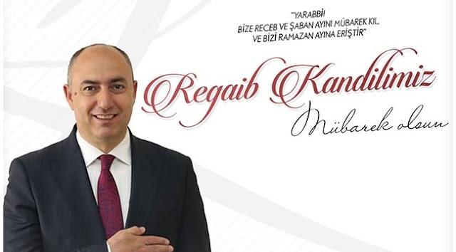 Başkan Aksoy'dan Regaip Kandili Mesajı