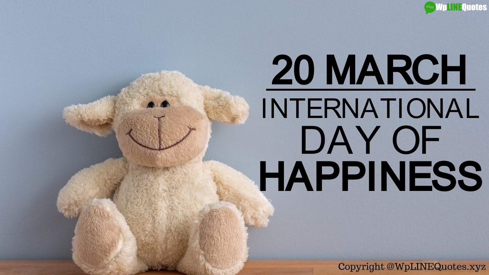 International Day Of Happiness Quotes, Wishes, Messages, Activities, Images, Posters