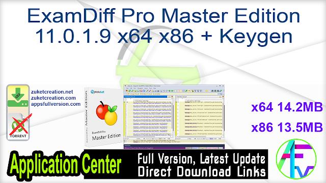 ExamDiff Pro Master Edition 11.0.1.9 x64 x86 + Keygen