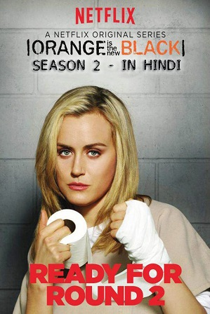 Watch Online Free Orange Is the New Black Season 2 Full Hindi Dual Audio Download 480p 720p All Episodes