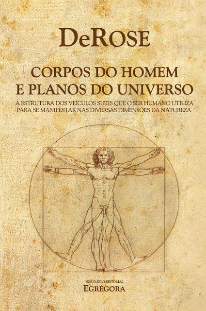 Corpos do Homem e Planos do Universo DeRose