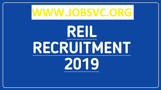 REIL Recruitment 2019 – Various Technician Posts | Apply Online
