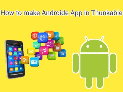 How to make app in Thunkable