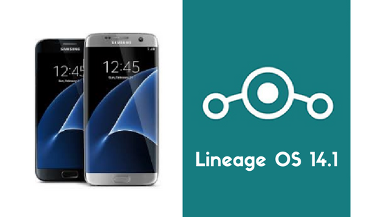 Lineage OS 14.1 on Samsung Galaxy S7 and S7 Edge