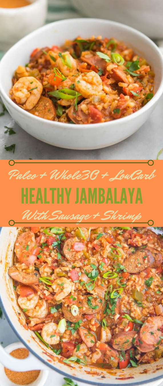 Healthy Jambalaya with Sausage & Shrimp #jambalaya #diet #paleo #whole30 #lowcarb