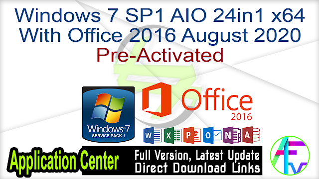 Windows 7 SP1 AIO 24in1 x64 With Office 2016 August 2020 Pre-Activated