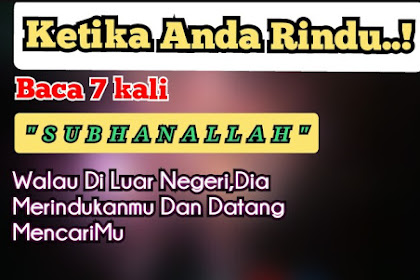 Jika Anda Rindu, Baca Doa Ini 7 Kali Dia Akan Merindukanmu dan Datang Mencarimu