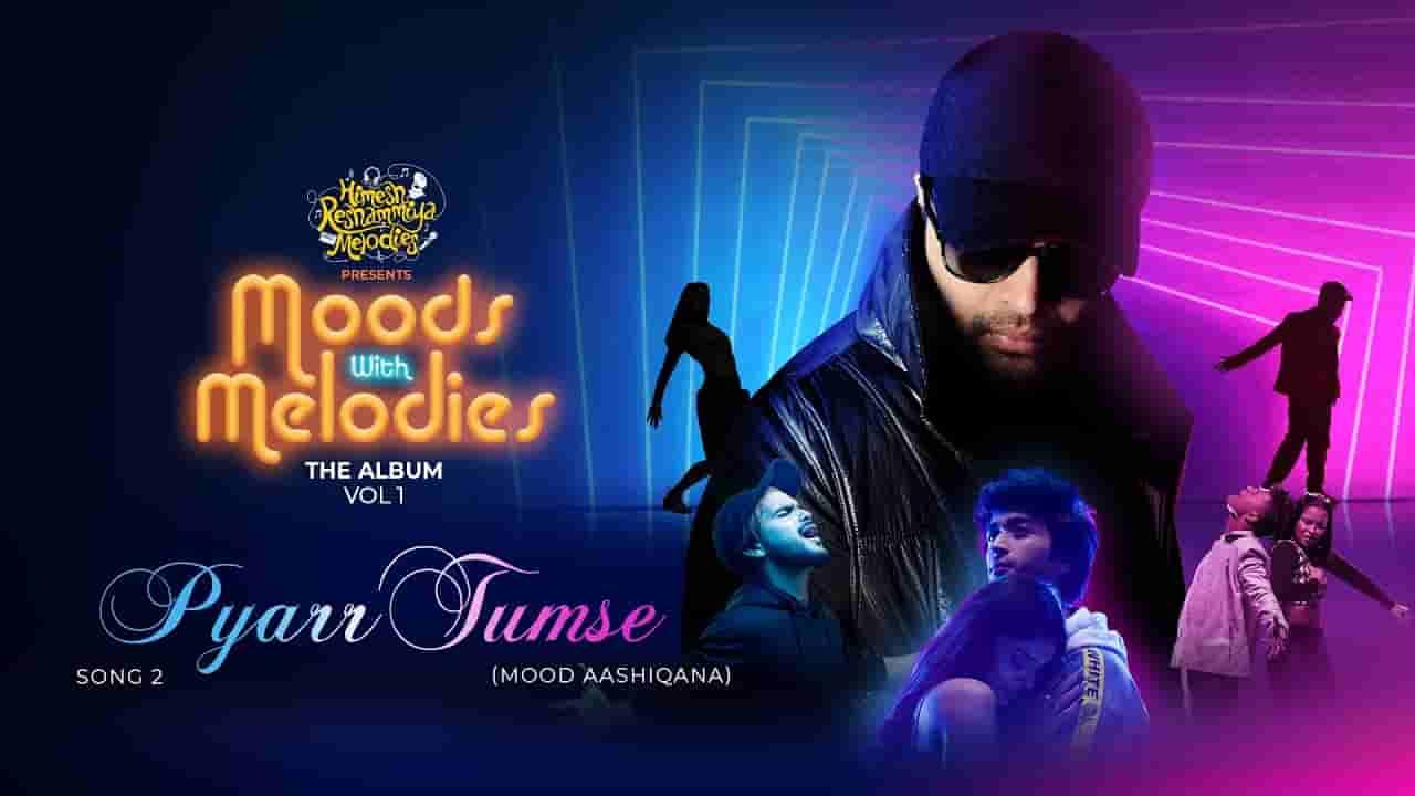 प्यार तुमसे Pyarr tumse lyrics in Hindi Salman Ali Moods with melodies vol 1 Hindi Song