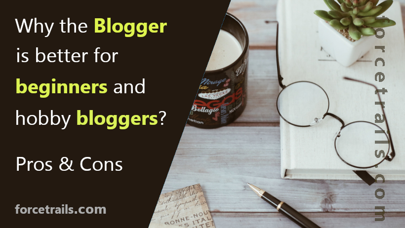 why-blogger-is-better-for-beginners