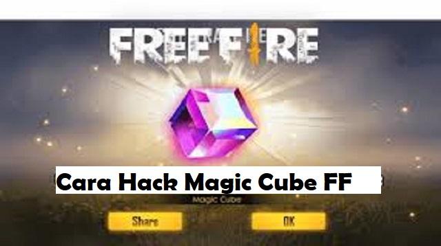 Cara Hack Magic Cube FF