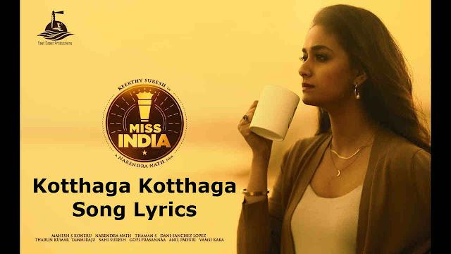 Kotthaga Kotthaga Song Lyrics - Miss India (2020)