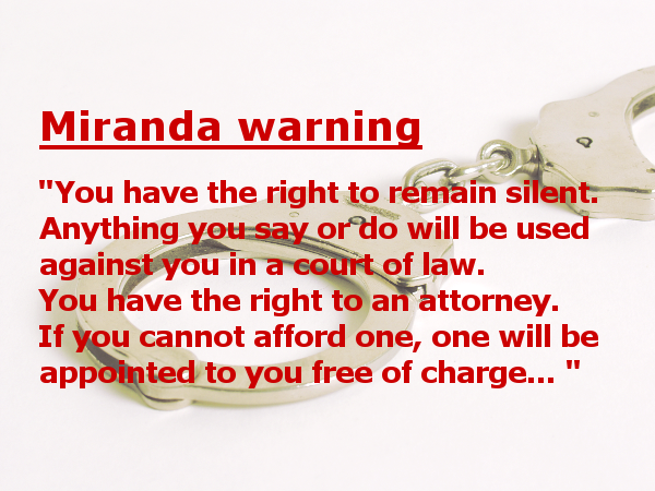 List,miranda, rights, case, definition, origin, police, warning