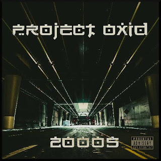 Project Oxid - 2019 - 2000s