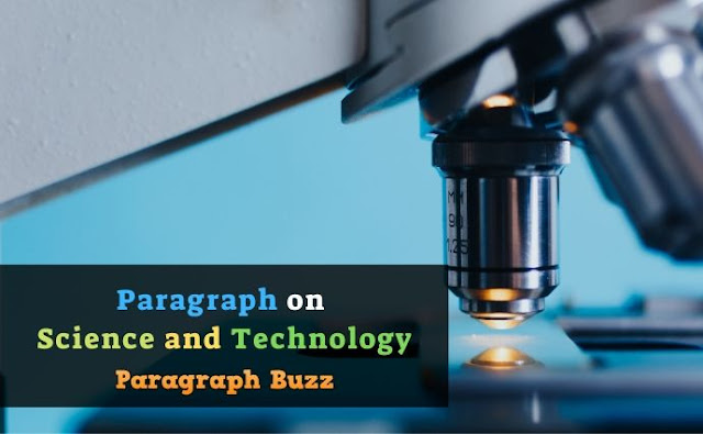 Paragraph on Science and Technology for Students