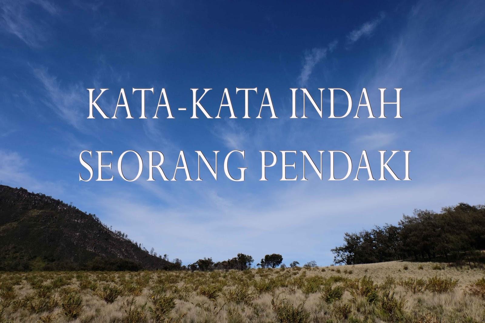 Kata Kata Seorang Pendaki Yang Menginspirasi Krakatau Jogja