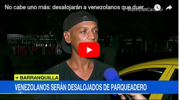 Desalojan a 400 venezolanos que dormían en un estacionamiento del terminal de Barranquilla