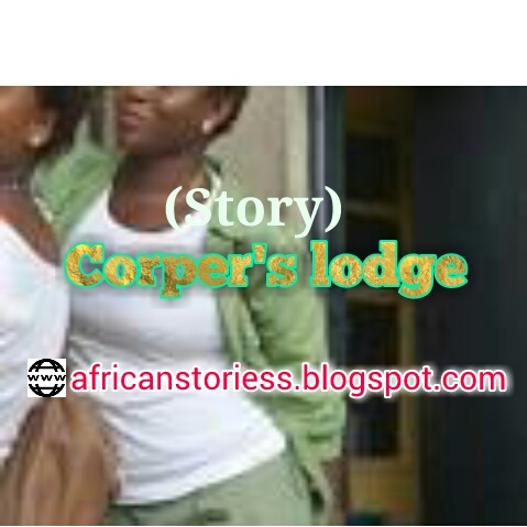 [Story] Corper's Lodge – Episode 14