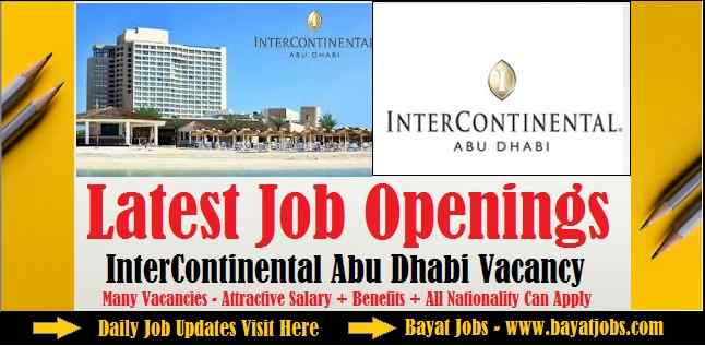 InterContinental Abu Dhabi Vacancies 2019 UAE | All Departments