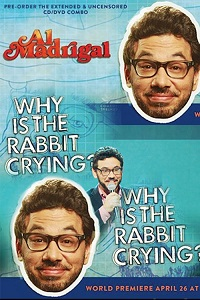 Watch Al Madrigal: Why Is the Rabbit Crying? Online Free in HD