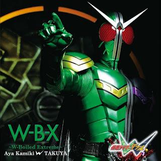 Aya Kamiki w TAKUYA - W-B-X ~W-Boiled Extreme~ | Kamen Rider W Opening Theme Song