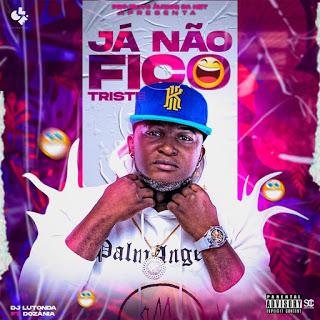 DJ Lutonda feat. Dozánia - Já Não Fico Triste (Afro House) Baixar mp3