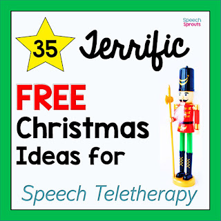 35 Terrific FREE Christmas Speech Therapy Ideas for Teletherapy. #speechsprouts
