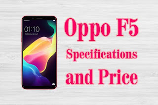 Oppo F5 Price and specifications Full details