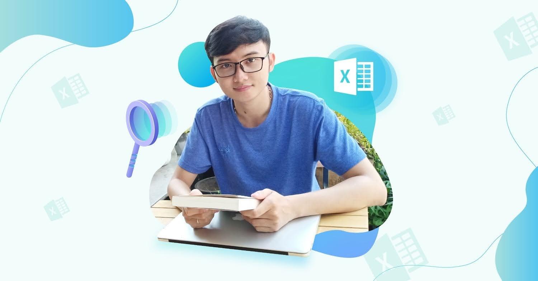 Khóa học hướng dẫn  Excel từ tư duy đến thực chiến - Nắm vững các hàm & công cụ trong Excel để ứng dụng bài bản vào công việc của mình