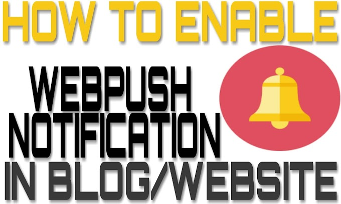 Blogger Me Web Push Notification Kaise Lagaye [ Hindi Step By Step Guide ]