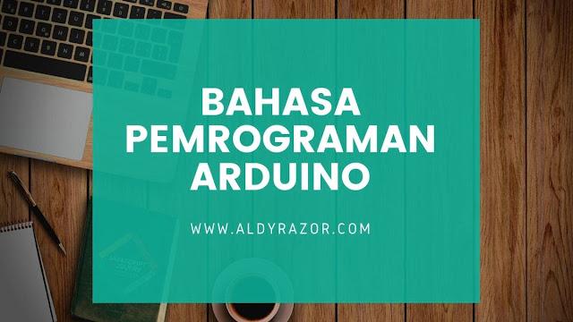 bahasa pemrograman arduino