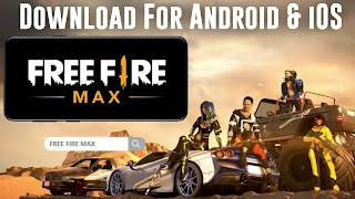 Garena Free Fire Max Download For Android & iOS Latest Version (Apk+Data)