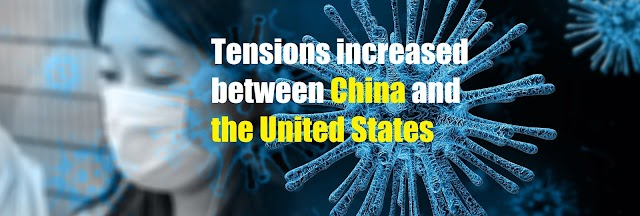 Tensions increased between China and the United States after the Corona crisis