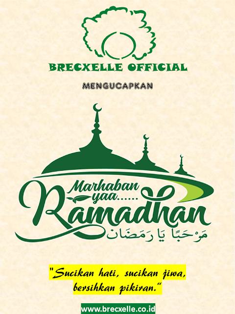 Brecxelle Official Marhaban Ya Ramadhan 1442 H