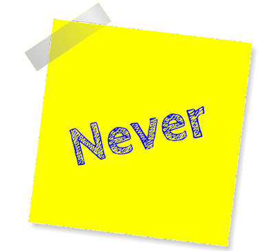 "Yellow post-it note with ""never"" written on it."