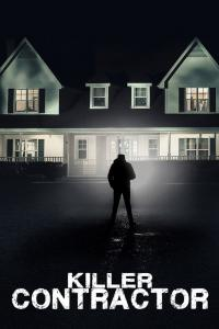 Killer Contractor / Убийствени тайни (2019)
