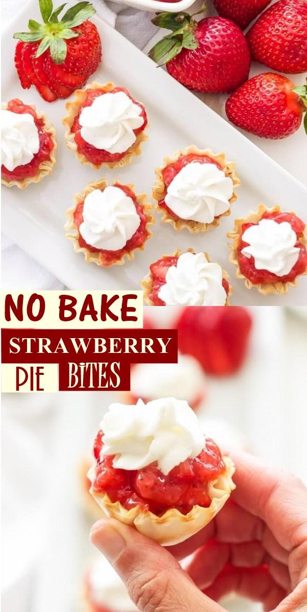 NO BAKE STRAWBERRY PIE BITES #Dessertrecipes