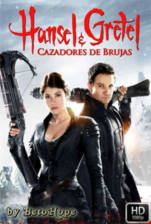Hansel y Gretel: Cazadores de Brujas [2013] [Latino-Ingles] HD 1080P [Google Drive] GloboTV