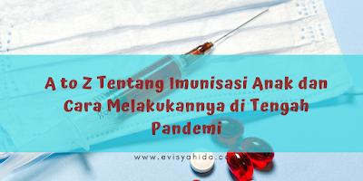 A to Z Imunisasi Anak