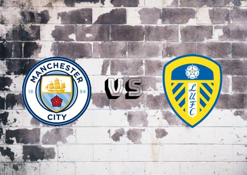 Manchester City vs Leeds United  Resumen y Partido Completo